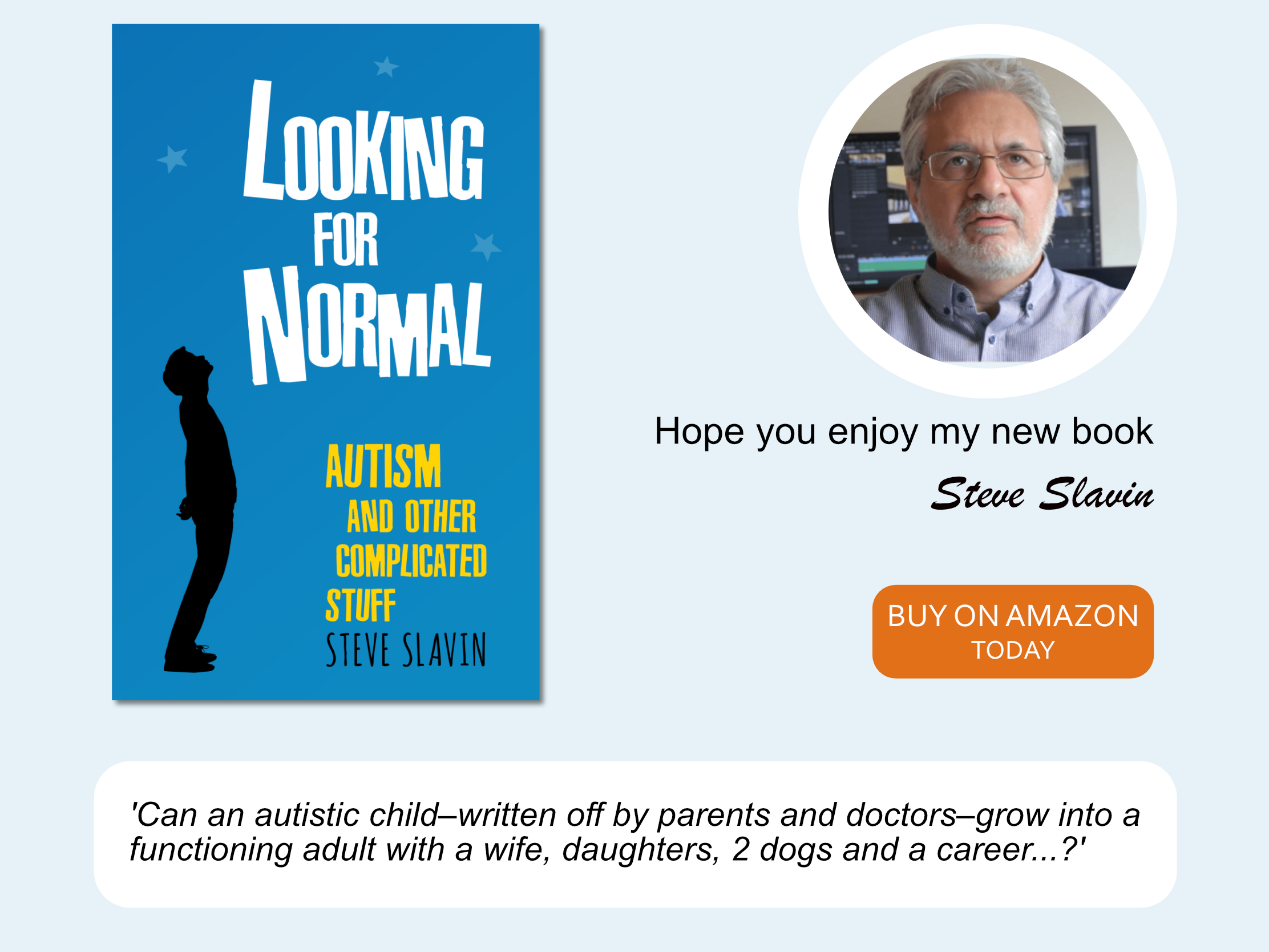 Looking For Normal by author Steve Slavin